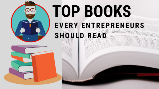 Top books every entrepreneur should read